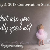 What are you really good at?