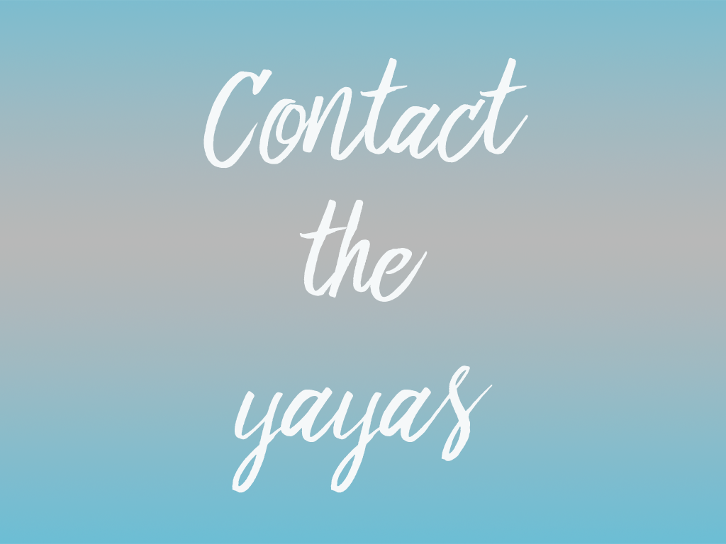 Contact the yayas