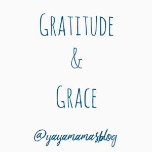July 2018 Week 3: Gratitude & Grace